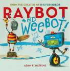 Raybot and Weebot Cover Image