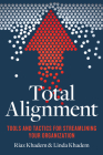 Total Alignment: Tools and Tactics for Streamlining Your Organization Cover Image