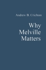 Why Melville Matters Cover Image