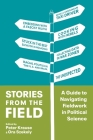 Stories from the Field: A Guide to Navigating Fieldwork in Political Science Cover Image