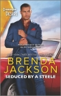 Seduced by a Steele: A Sexy Dramatic Billionaire Romance Cover Image