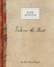 Volume the Third: In Her Own Hand (Jane Austen: In Her Own Hand #3) Cover Image
