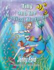 Tilly and the Magical Mermaid Cover Image