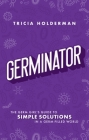 Germinator: The Germ Girl's Guide To Simple Solutions In A Germ-filled World Cover Image