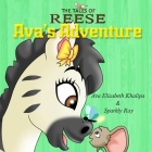 The Tales Of Reese: Ava's Adventure Cover Image