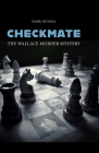 Checkmate: The Wallace Murder Mystery Cover Image