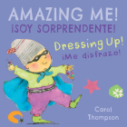 ¡me Disfrazo!/Dressing Up!: ¡soy Sorprendente!/Amazing Me! Cover Image