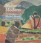 Midwest Modern: The Color Woodcuts of Mabel Hewit Cover Image