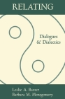 Relating: Dialogues and Dialectics (The Guilford Communication Series) Cover Image