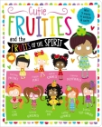 Cutie Fruities: Scratch'n'sniff and Glitter! Cover Image