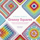 A Modern Guide to Granny Squares Cover Image
