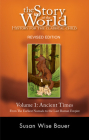 Story of the World, Vol. 1: History for the Classical Child: Ancient Times Cover Image