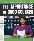 The Importance of Good Sources Cover Image