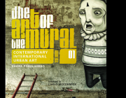 The Art of the Mural Volume 1: A Contemporary Global Movement Cover Image
