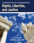 Constitutional Law for a Changing America: Rights, Liberties, and Justice (Ninth Edition) Cover Image