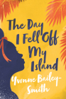 The Day I Fell Off My Island Cover Image