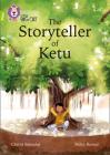 The Storyteller of Ketu: Band 11+/Lime Plus (Collins Big Cat) Cover Image