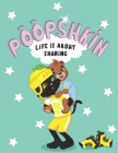 Poopshkin Life Is About Sharing Cover Image