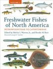Freshwater Fishes of North America, Volume 1: Petromyzontidae to Catostomidae Cover Image