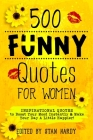 500 Funny Quotes for Women Cover Image