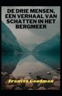 De drie mensen, een verhaal van schatten in het bergmeer Cover Image