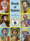 Book of Saints (Part 8): Super-Heroes of God Cover Image
