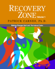 Recovery Zone, Volume 1: Making Changes That Last: The Internal Tasks Cover Image