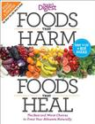 Foods that Harm and Foods that Heal: The Best and Worst Choices to Treat your Ailments Naturally Cover Image