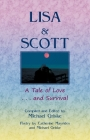 Lisa and Scott. A Tale of Love ... and Survival Cover Image