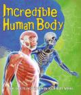 Fast Facts: Incredible Human Body Cover Image