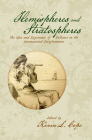 Hemispheres and Stratospheres: The Idea and Experience of Distance in the International Enlightenment (Transits: Literature, Thought & Culture 1650-1850) Cover Image