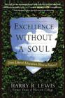 Excellence Without a Soul: Does Liberal Education Have a Future? Cover Image