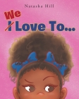 We Love To.. Cover Image