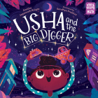 Usha and the Big Digger (Storytelling Math) Cover Image