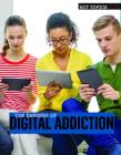 The Dangers of Digital Addiction (Hot Topics) Cover Image
