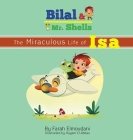 Bilal & Mr. Shells: The Miraculous Life of Isa Cover Image