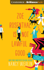 Zoe Rosenthal Is Not Lawful Good Cover Image