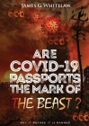 Are Covid-19 Passports the Mark of the Beast Cover Image