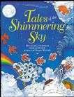 Tales of the Shimmering Sky: Ten Global Folktales with Activities Cover Image