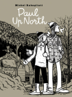 Paul Up North Cover Image