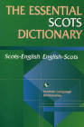 Essential Scots Dictionary: Scots/English - English/Scots (Scots Language Dictionaries) Cover Image