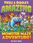 Fizzle & Giggle's Amazing Monster Maze Adventure! Cover Image