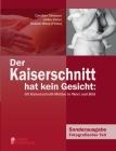 Der Kaiserschnitt hat kein Gesicht: 60 Kaiserschnitt-Mütter in Wort und Bild Cover Image