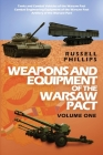Weapons and Equipment of the Warsaw Pact, Volume One Cover Image