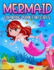 Mermaid Coloring Book For Girls: Super Fun Coloring book For Girls, Kids. Cover Image