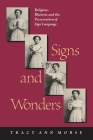 Signs and Wonders: Religious Rhetoric and the Preservation of Sign Language Cover Image
