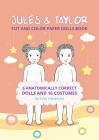 Jules and Taylor: Cut and Color Paper Dolls Book Cover Image