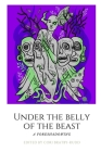 Under The Belly of the Beast: Chapbook Cover Image