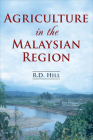 Agriculture in the Malaysian Region Cover Image