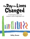The Day the Lines Changed Cover Image